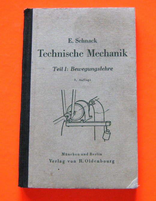 Schnack technische mechanik 1943 bewegungslehre for Technische mechanik lernvideos